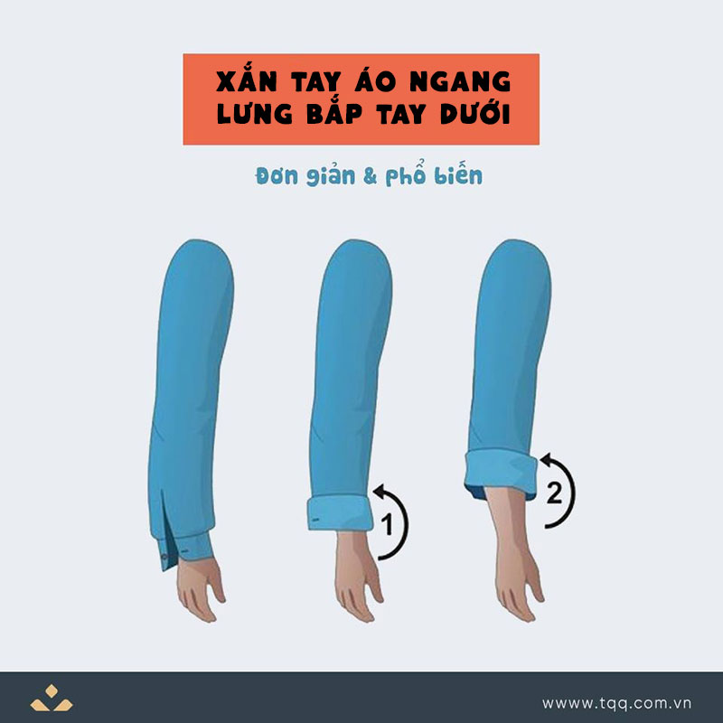 Các bước xắn ống tay áo ngang lưng bắp tay dưới
